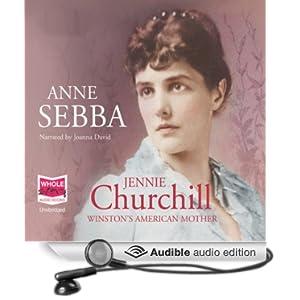 Amazon.com: Jennie Churchill: Winston's American Mother (Audible Audio