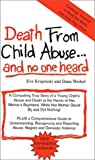 img - for Death from Child Abuse... and No One Heard by Krupinski, Eve, Weikel, Dana(June 1, 1986) Paperback book / textbook / text book