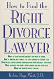 img - for How to Find the Right Divorce Lawyer book / textbook / text book