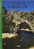echange, troc Michèle Aué - les gorges de l ' Ardèche