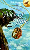 Nick of Time (0515121894) by Casey Claybourne