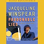 Pardonable Lies: A Maisie Dobbs Novel (       ABRIDGED) by Jacqueline Winspear Narrated by Jacqueline Winspear