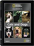 National Geographic Classics: Cats & Dogs [DVD] [Region 1] [US Import] [NTSC]
