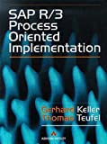 SAP R/3 Process Oriented Implementation: Iterative Process Prototyping (0201924706) by Keller, G.