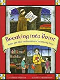 Breaking into Print: Before and After the Printing Press (0316503762) by Krensky, Stephen
