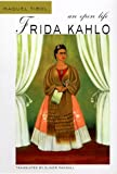 Frida Kahlo: An Open Life