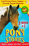 Pony Stories (Red Fox Summer Reading Collections) (0099400030) by Peyton, K. M.