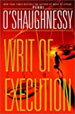 Dusty Book: Writ of Execution by Perri O'Shaughnessy