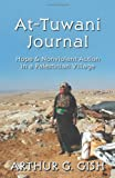 img - for At-Tuwani Journal: Hope & Nonviolent Action in a Palestinian Village book / textbook / text book