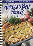 America's Best Recipes (A Hometown collection Vol. 3) (084871640X) by Leisure Arts