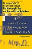 Einführung in das Mathematische Arbeiten (Springer-Lehrbuch) (German Edition): 2. Uberarbeitete Auflage
