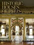 Historic Houses of Paris: Residences...
