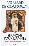 echange, troc Bernard de Clairvaux saint - Sermons pour l'année : Tome I.2, De Noël à la Purification de la Vierge