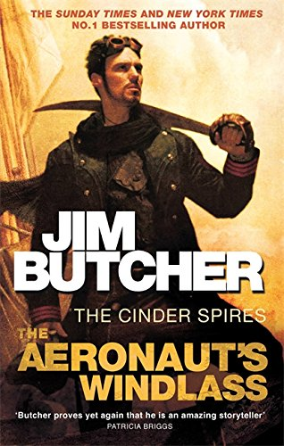 The Aeronaut's Windlass: The Cinder Spires, Book One: 1