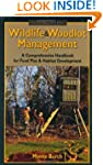 Wildlife & Woodlot Management Handboo...