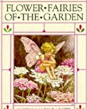 Flower Fairies of the Garden: Poems and Pictures (Flower Fairies)