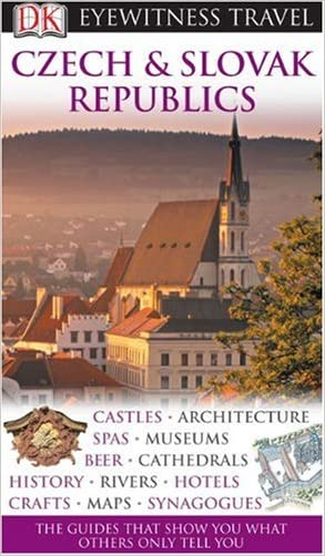 Czech and Slovak Republics (Eyewitness Travel Guides)