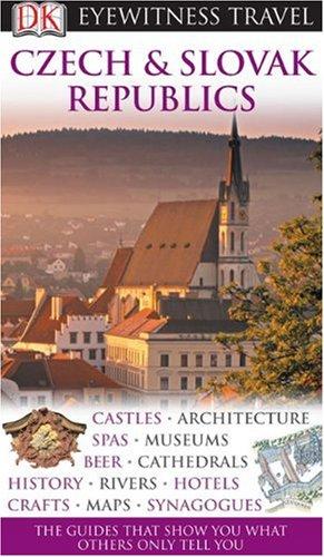 Czech and Slovak Republics (Eyewitness Travel Guides)