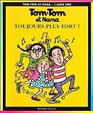 """Afficher """"Tom Tom et Nana n° 29 Toujours plus fort"""""""