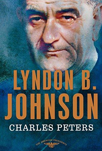 Lyndon B. Johnson (American Presidents)