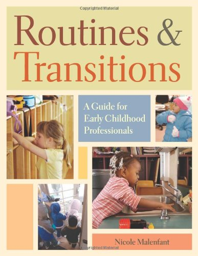 Routines and Transitions: A Guide for Early Childhood...