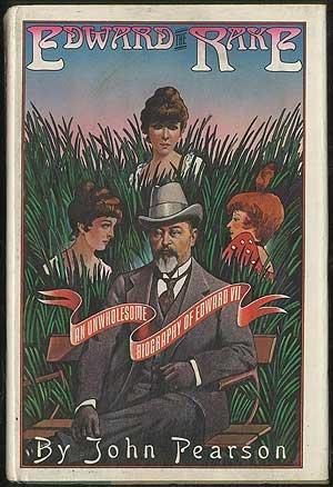 Title: Edward the rake An unwholesome biography of Edward