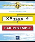 Xpress 4 pour Windows (avec CD-ROM)