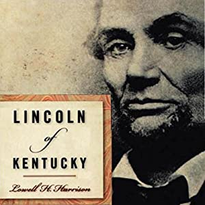 Lincoln of Kentucky Audiobook