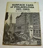 img - for Surface cars of Philadelphia, 1911-1965, book / textbook / text book