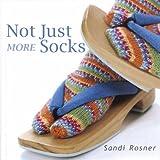 Not Just More Socks ~ Sandi Rosner