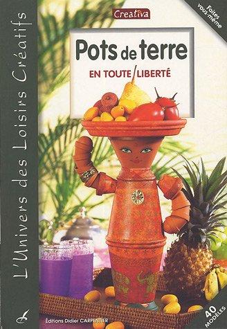 Pots de terre (French Edition)
