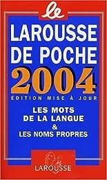 Le  Larousse de poche 2004