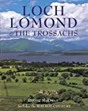 Rennie McOwan Loch Lomond and the Trossachs: Including Rob Roy Country (Pevensey Guides)
