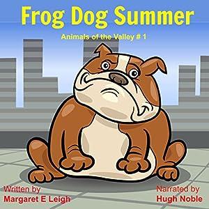 Frog Dog Summer Audiobook