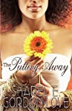 img - for The Putting Away (Peace in the Storm Publishing Presents)   [PUTTING AWAY (PEACE IN THE STO] [Paperback] book / textbook / text book