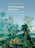 img - for Die Erkundung Brasiliens book / textbook / text book