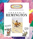 Frederic Remington (Getting to Know the World's Greatest Artists)