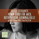 Komm, stirb für mich   Helga Schimmer