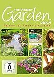 The Perfect Garden Design - Ideas & Instructions [DVD]