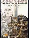 echange, troc Alexandro Jodorowsky, Juan Giménez - La caste des méta-barons, tome 1 : Othon le trisaïeul