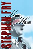 Making History : A Novel (0679459553) by Fry, Stephen
