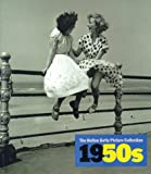 1950s: Decades of the 20th Century (The Hulton Getty picture collection)