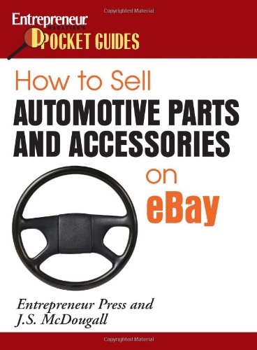 How to Sell Automotive Parts & Accessories on eBay (Entrepreneur Pocket Guides)