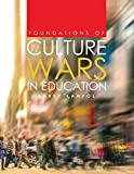 img - for Foundations of Culture Wars in Education book / textbook / text book