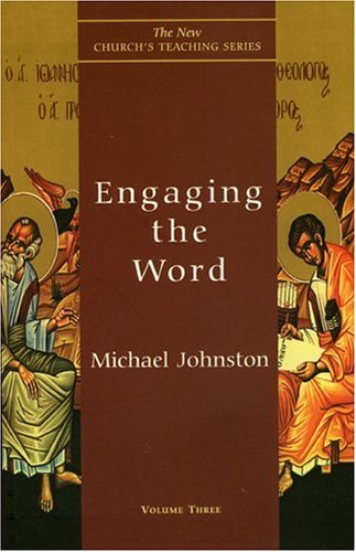 Engaging the Word, MICHAEL JOHNSTON