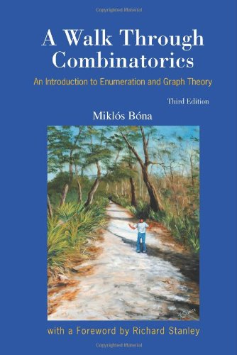 A Walk Through Combinatorics: An Introduction to...