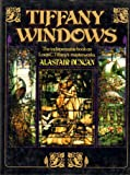 Tiffany Windows (0671249517) by Alastair duncan
