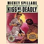 Kiss Me, Deadly | Mickey Spillane