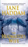 The Headmaster's Wife (A Gregor Demarkian Mystery) (0312989113) by Haddam, Jane