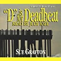 D is for Deadbeat: A Kinsey Millhone Mystery